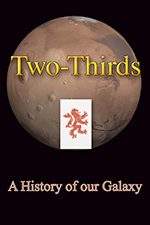 Two-Thirds: A History of our Galaxy